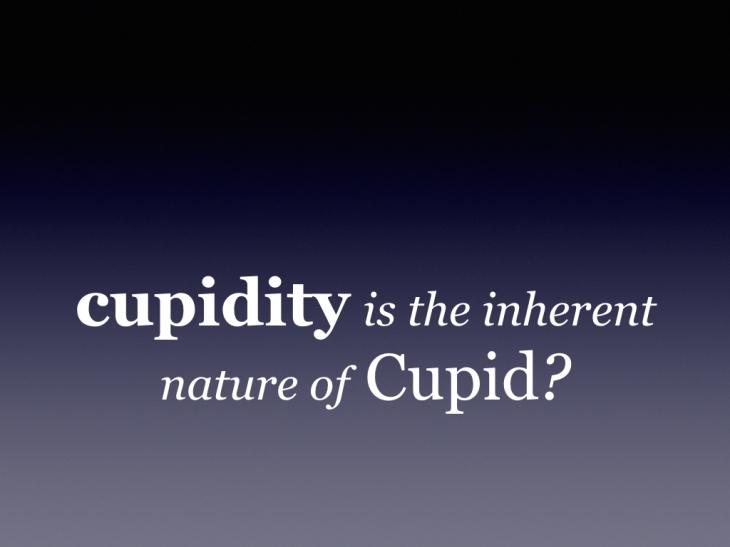 (16.06.05) cupidity.001